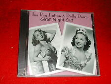 INA RAY HUTTON & DOLLY DAWN....GIRL'S NIGHT OUT....NEW CD