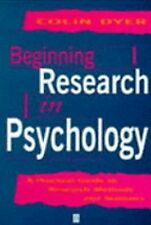 Beginning Research in Psychology: A Practical Guide to Research Methods and Stat
