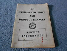VINTAGE 1941 OLDSMOBILE HYDRA-MATIC DRIVE & PRODUCT CHANGES SERVICE INFORMATION