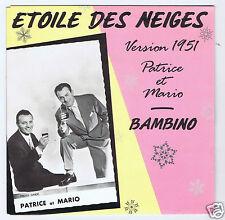 45 RPM SP PATRICE ET MARIO ETOILE DES NEIGES