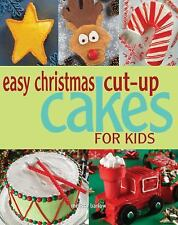 Easy Christmas Cut-up Cakes for Kids-ExLibrary