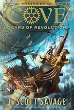 Gears of Revolution (Mysteries of Cove), J. Scott Savage, Good Book