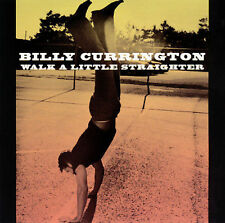 Walk a Little Straighter / Growin Up Down There 2003 by Currington, Billy