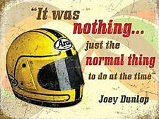 Joey Dunlop Quote (Helmet) small steel sign 200mm x 150mm (og)