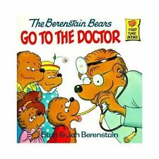 First Time Books: The Berenstain Bears Go to the Doctor by Jan Berenstain and St