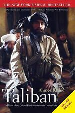 Taliban : Militant Islam, Oil and Fundamentalism in Central Asia by Ahmed...