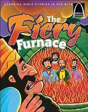 The Fiery Furnace - Arch Books by Melinda Kay Busch, Good Book