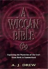 Wiccan Bible: Mysteries of the Craft from Birth to Summerland Book Wiccan Pagan