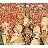 Guillaume de Machaut - : Le vray remède d'amour (2001)
