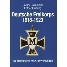 Deutsche Freikorps 1918-1923 Spezialkatalog mit Euro-Bewertungen Bichlmaier
