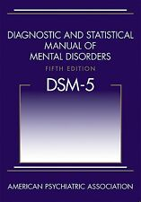 DSM-5 Diagnostic and Statistical Manual of Mental Disorders Fifth Edition DSM-V