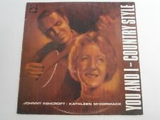 JOHNNY ASHCROFT and KATHLEEN McCORMACK You And I Country Style OZ LP