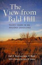 The View from Bald Hill: Thirty Years in an Arizona Grassland (Organisms and En