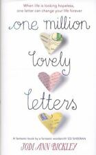 One Million Lovely Letters: When Life is Looking Hopeless, One Inspirational L..