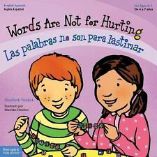 Words Are Not for Hurting / Las palabras no son para lastimar (Best Behavior) ..