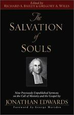 The Salvation of Souls: Nine Previously Unpublished Sermons on the Call of Minis