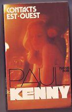 Paul Kenny - Fleuve Noir - contacts est ouest / 1980 bon etat