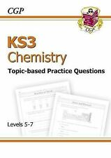 KS3 Chemistry topic-based SATS Practice - Levels 5-7 by CGP Books...