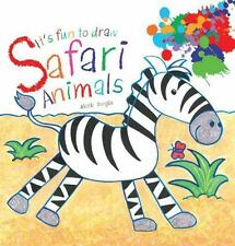 It's Fun to Draw: It's Fun to Draw Safari Animals by Mark Bergin (2011,...