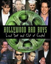 Hollywood Bad Boys : Loud, Fast, and Out of Control Parish, James Robert Paperb