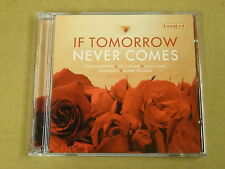 2-CD / IF TOMORROW NEVER COMES