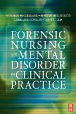 Forensic Nursing and Mental Disorder: Clinical Practice, 1e-ExLibrary