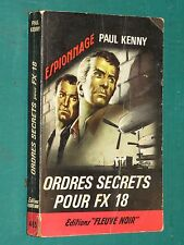 """Ordres secrets pour FX 18 Paul KENNY """"Fleuve Noir"""" n° 485"""