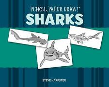 Pencil, Paper, Draw!®: Sharks-ExLibrary