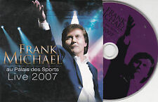 CD CARTON CARDSLEEVE COLLECTOR 11T FRANK MICHAEL AU PALAIS DES SPORTS LIVE 2007