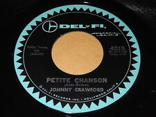 Johnny Crawford: Petite Chanson / What Happened To Janie 45