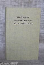 VTG 1951 PSYCHOLOGIE DES TRAUMBEWUSSTSEINS Hardback German Dream Book Bossard