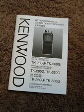 Kenwood TK-260G TK-360G Transceiver Radio Owners Operating Instruction Manual