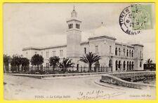 cpa AFRIQUE du NORD TUNISIE TUNIS (Régence) le COLLÈGE SADIKI en 1904 ECOLE