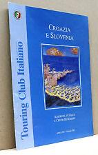 CROAZIA E SLOVENIA-Alberghi,Villaggi e Centri Benessere-Aprile 2001 Gennaio 2002
