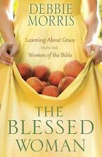 The Blessed Woman: Learning About Grace from the Women of the Bible