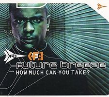 Future Breeze How much can you take? (1997) [Maxi-CD]