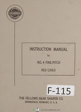 Fellows Operators Instruction No 4 Fine Pitch Red Liner Machine Manual 1957