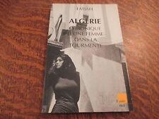 algerie chronique d'une femme dans la tourmente - fatiah