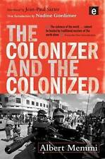 The Colonizer and the Colonized by Albert Memmi (Paperback, 2003)