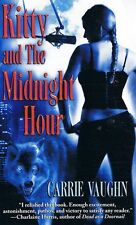 Kitty And The Midnight Hour by Vaughn Carrie - Book - Paperback