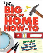 BETTER HOMES AND GARDENS: BIG HOME HOW-TO BOOK
