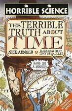 The Terrible Truth About Time by Nick Arnold (Paperback, 2002)