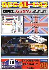 DECAL 1/43 OPEL MANTA 400 ANDREWS R.BROOKES RAC 1984 5th (04)