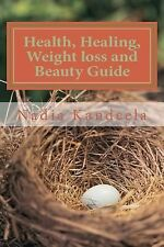 Health, Healing, Weight Loss and Beauty Guide : Health Information Loaded...