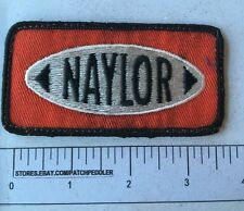 Vtg NAYLOR Patch - Possibly Oil Wells Texas  OIL / GAS INDUSTRY ADVERTISING 61P7