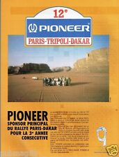 Publicité advertising 1990 Pionneer Sponsor rallye Paris Dakar