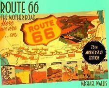 Route 66 : The Mother Road by Michael Wallis (2001, Paperback, Revised,...