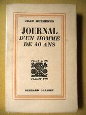 JEAN GUÉHENNO JOURNAL D'UN HOMME DE 40 ANS GRASSET 1934 EX. NUMÉROTÉ SUR ALFA