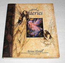 Good Faeries Bad Faeries By Brian Froud Beautiful Artwork Fairy HC EUC