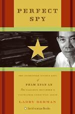 Perfect Spy: The Incredible Double Life of Pham Xuan An Time Magazine -ExLibrary
